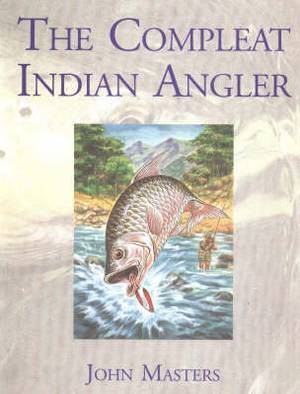 The Compleat Indian Angler