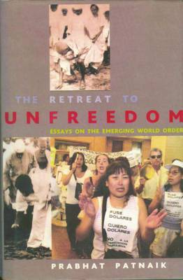 The Retreat to Unfreedom