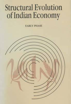 Structural Evolution of Indian Economy: First Phase