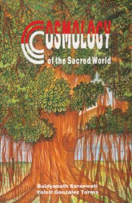 Cosmology of the Sacred World