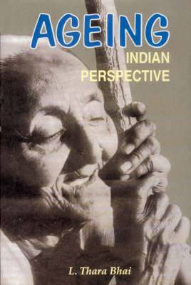 Ageing: Indian Perspective