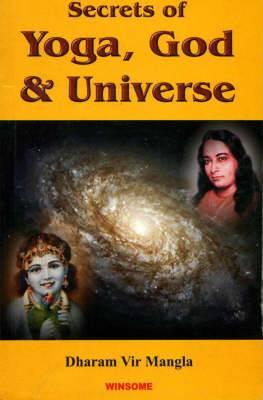 Secrets of Yoga, God and Universe