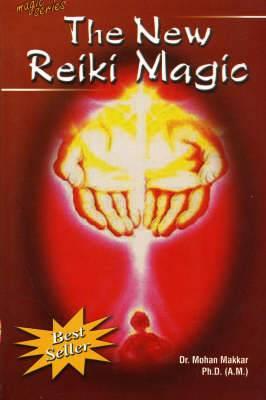 The New Reiki Magic
