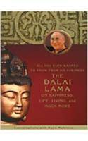 All You Ever Wanted To Know From His Holiness The Dalai Lama