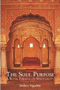 Soul Purpose: A Royal Parable On Spirituality