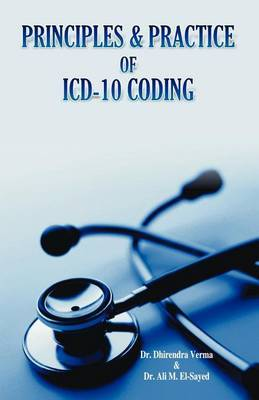 Principles and Practice of ICD-10 Coding