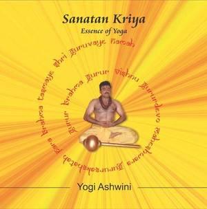 Sanatan Kriya: Basic - Essence of Yoga