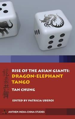 Rise of the Asian Giants: The Dragon-Elephant Tango