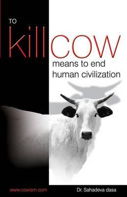 To Kill Cow Means to End Human Civilization