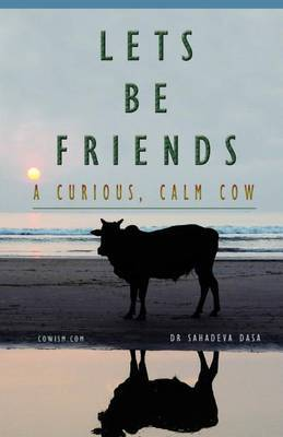 Let's Be Friends! - A Curious, Calm Cow