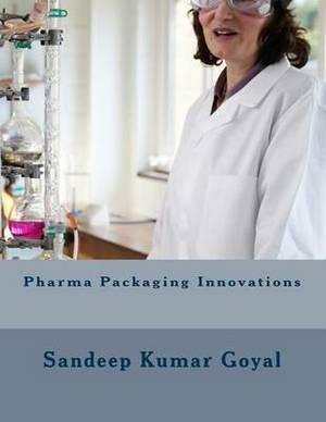 Pharma Packaging Innovations