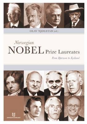 Norwegian Nobel Prize Laureates: From Bjornson to Kydland