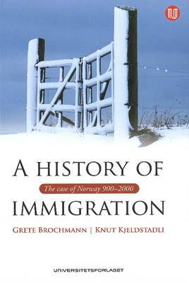 History of Immigration: The Case of Norway 900-2000