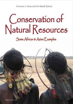 Conservation of Natural Resources: Some African & Asian Examples