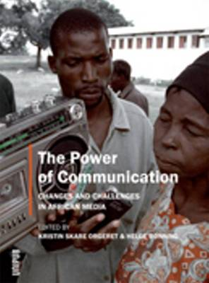 Power of Communication: Changes and Challenges in African Media