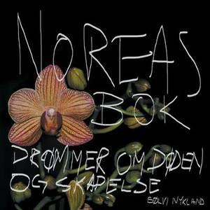 Noreas BOK: Drommer Om Doden Og Skapelse