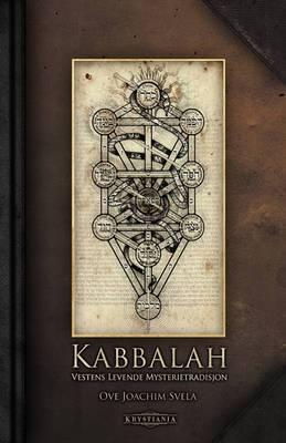 Kabbalah: Vestens Levende Mysterietradisjon