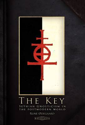 The Key: Sethian Gnosticism in the Postmodern World