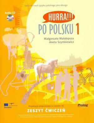 Hurra!!! Po Polsku: Volume 1: Student's Workbook