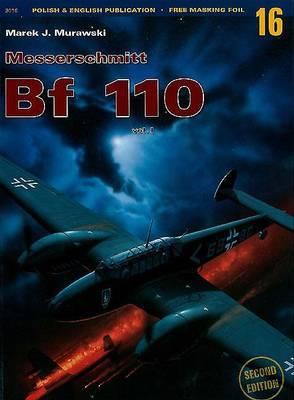 Messerschmitt Bf 110: Volume 1