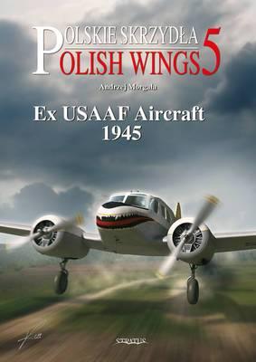 Ex USAAF Aircraft 1945