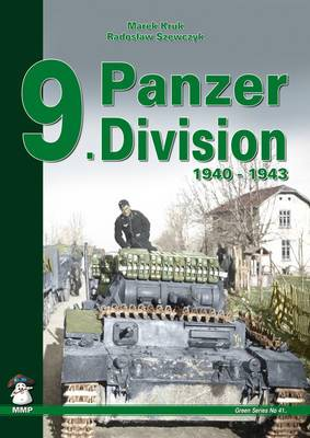 9. Panzer Division: 1940-1942