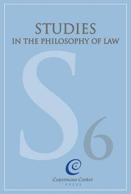 Studies in the Philosophy of Law: Volume 6: The Normativity of Law