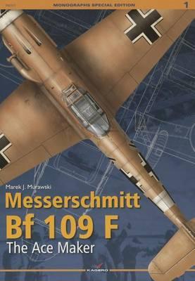 Messerschmitt Bf 109 F: The Ace Maker