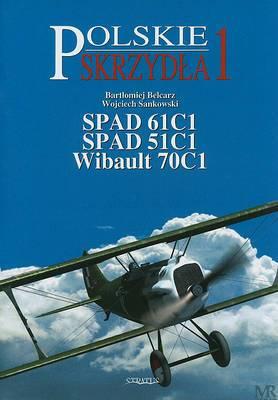 Spad 61c1, Spad 51c1, Wibault 70c1