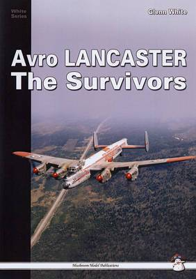 Avro Lancaster: The Survivors