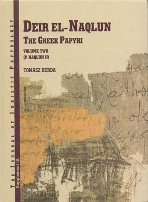 Deir El-Naqlun: The Greek Papyri: v. 2