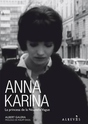 Anna Karina: La Princesa de La Nouvelle Vague