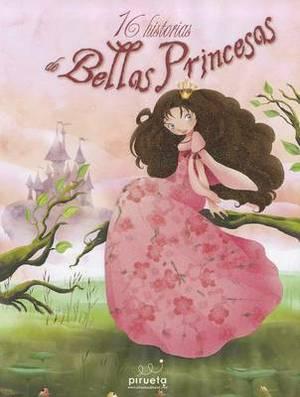 16 Historias de Hadas y Princesas