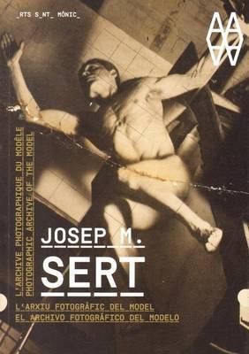 Josep M. Sert - Photographic Archive of the Model