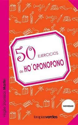 50 Ejercicios de Ho'oponopono