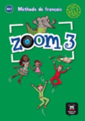 Zoom: Livre De L'Eleve 3