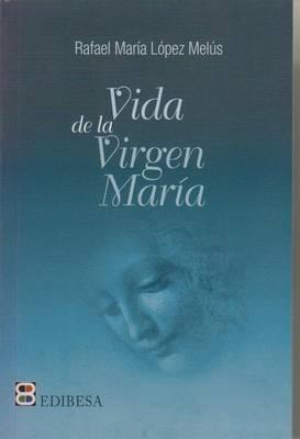 Vida de la Virgen Maria