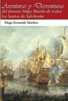 Aventuras y Desventuras: del Famoso Inigo Martin de Salobrena