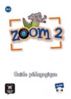 Zoom: Guide Pedagogique CD-ROM 2