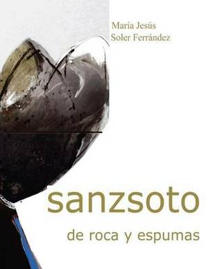 Sanzsoto de Rocas y Espumas