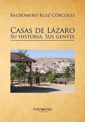 Casas de Lazaro. Su Historia. Sus Gentes