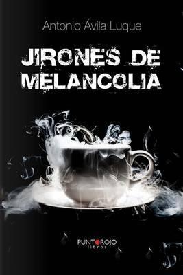 Jirones de Melancolia