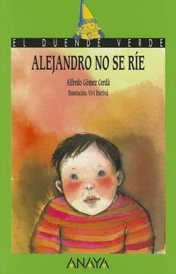 Alejandro No SE Rie