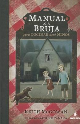Manual de La Bruja Para Cocinar Con Ninos