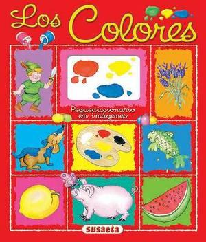 Los Colores: Pequediccionario en Imagenes