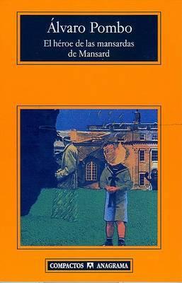 El Heroe de Las Mansardas de Mansard