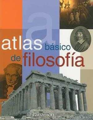Atlas Basico de Filosofia