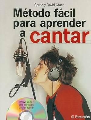 Metodo Facil Para Aprender a Cantar - Con CD