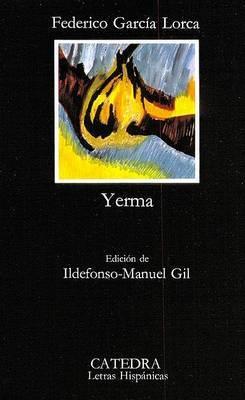Yerma: Poema Tragico En Tres Actos Y Seis Cuadros: Yerma