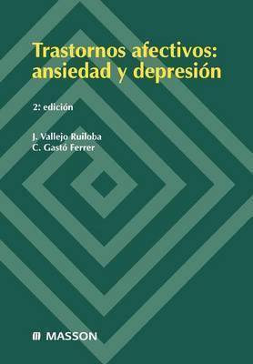 Trastornos Afectivos: Ansiedad y Depresi N